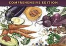 Becoming Vegan: Comprehensive Edition: The Complete Reference to Plant-Base Nutrition